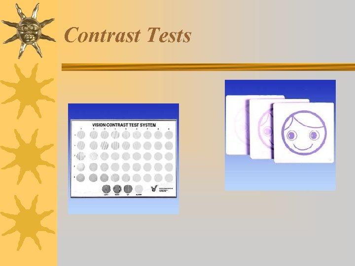 Contrast Tests