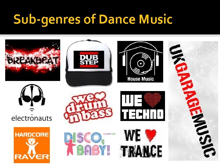 Sub-genres of Dance Music