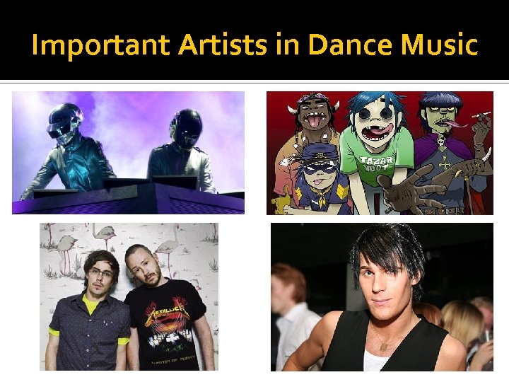 Important Artists in Dance Music