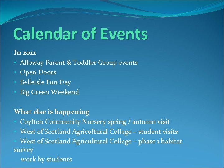 Calendar of Events In 2012 • Alloway Parent & Toddler Group events • Open