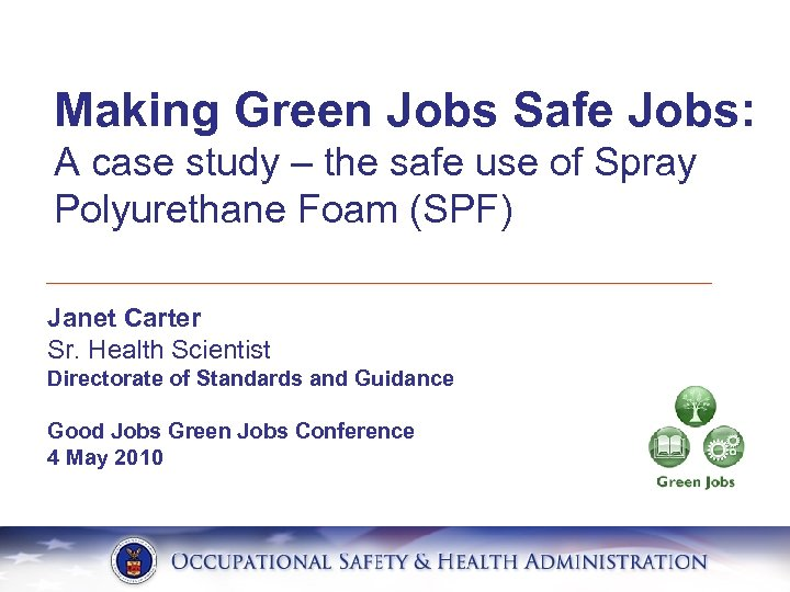 Making Green Jobs Safe Jobs: A case study – the safe use of Spray