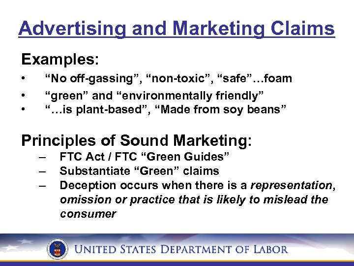 """Advertising and Marketing Claims Examples: • • • """"No off-gassing"""", """"non-toxic"""", """"safe""""…foam """"green"""" and"""