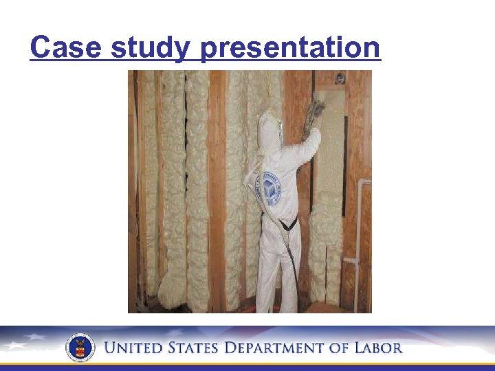 Case study presentation INTERIOR WALLS courtesy Icynene