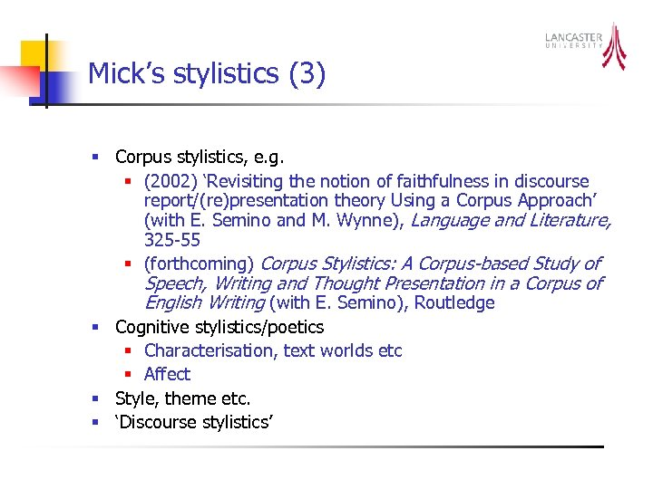 Mick's stylistics (3) § Corpus stylistics, e. g. § (2002) 'Revisiting the notion of