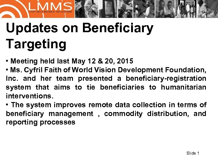 Updates on Beneficiary Targeting • Meeting held last May 12 & 20, 2015 •