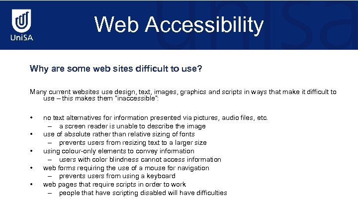 Web Accessibility Why are some web sites difficult to use? Many current websites use