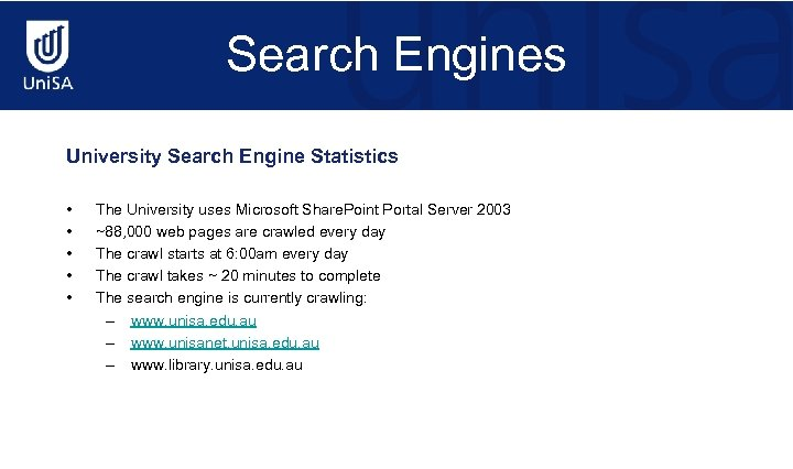 Search Engines University Search Engine Statistics • • • The University uses Microsoft Share.