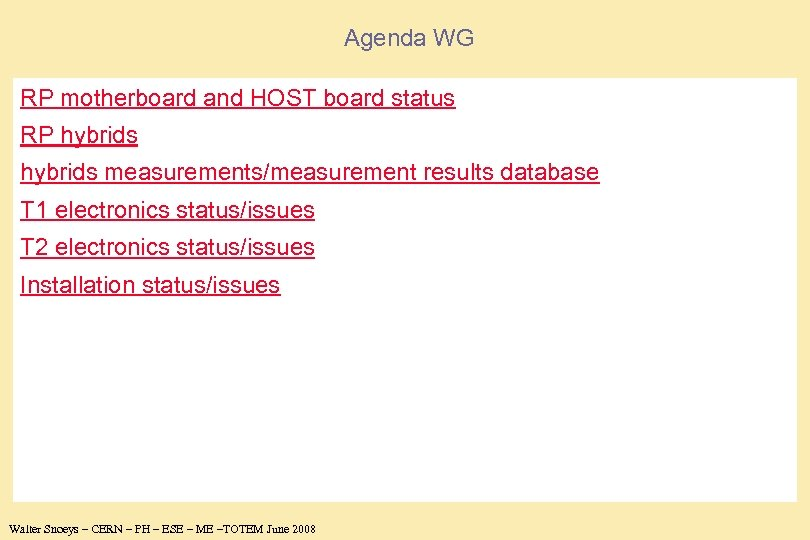 Agenda WG RP motherboard and HOST board status RP hybrids measurements/measurement results database T