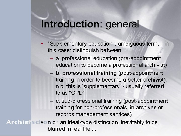 "Introduction: general • ""Supplementary education'': ambiguous term… in this case: distinguish between – a."