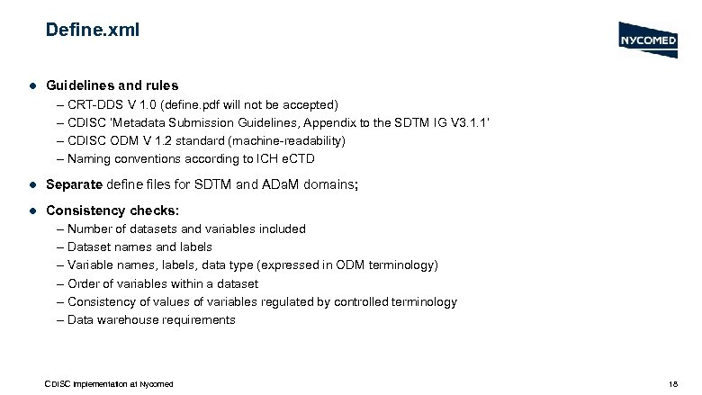 Define. xml l Guidelines and rules – CRT-DDS V 1. 0 (define. pdf will