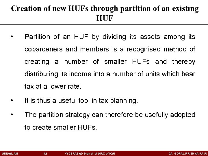 Creation of new HUFs through partition of an existing HUF • Partition of an