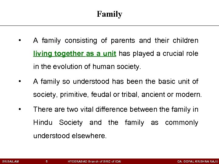 Family • A family consisting of parents and their children living together as a