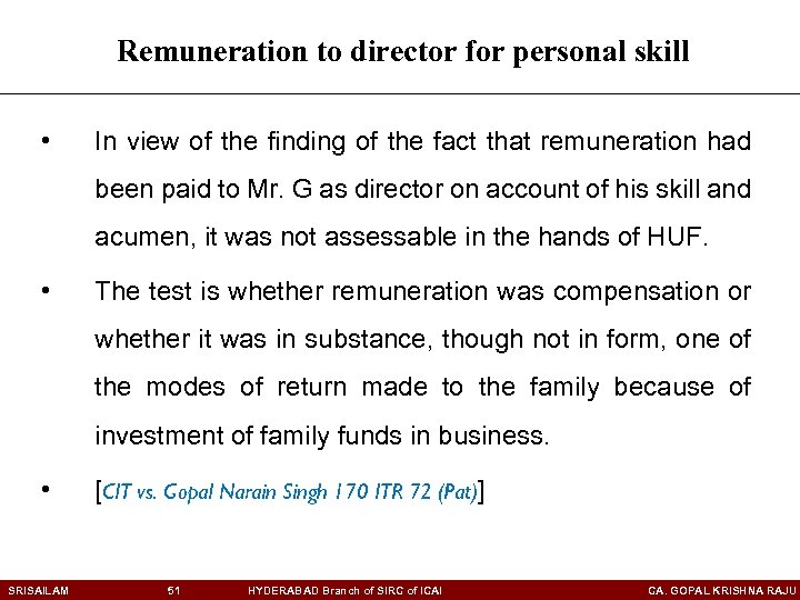 Remuneration to director for personal skill • In view of the finding of the