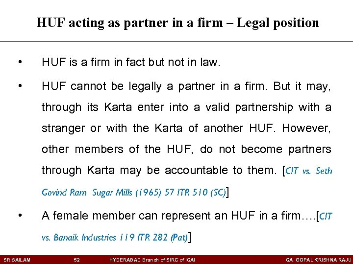 HUF acting as partner in a firm – Legal position • HUF is a