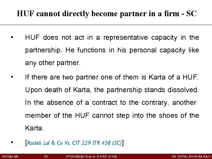 HUF cannot directly become partner in a firm - SC • HUF does not