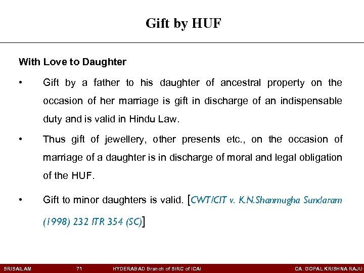 Gift by HUF With Love to Daughter • Gift by a father to his