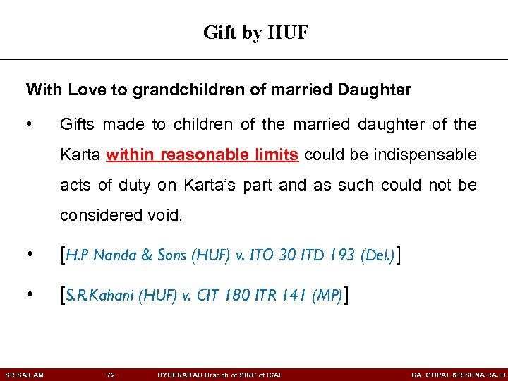 Gift by HUF With Love to grandchildren of married Daughter • Gifts made to