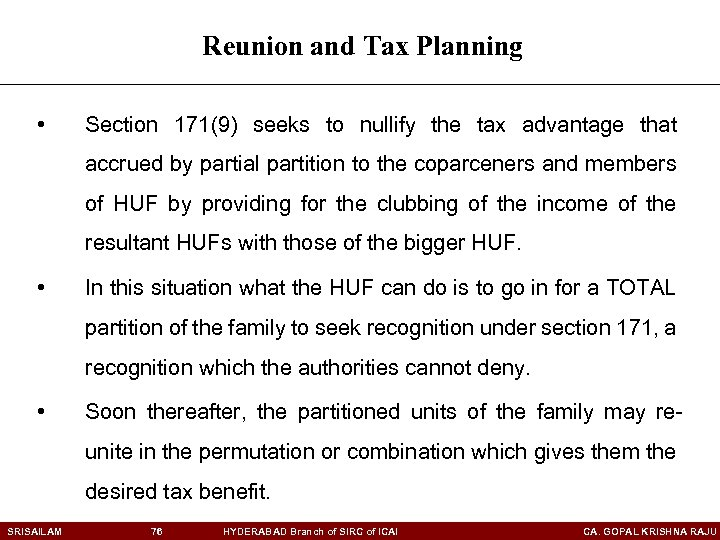 Reunion and Tax Planning • Section 171(9) seeks to nullify the tax advantage that