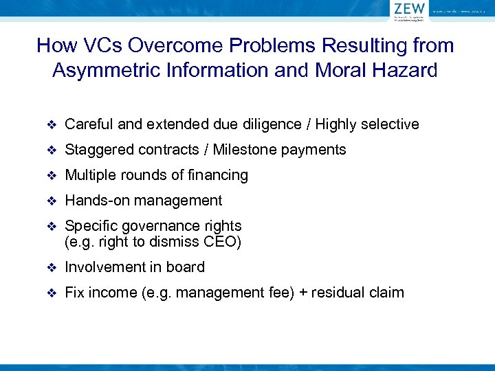 How VCs Overcome Problems Resulting from Asymmetric Information and Moral Hazard v Careful and