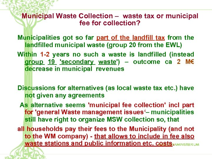 Municipal Waste Collection – waste tax or municipal fee for collection? Municipalities got so