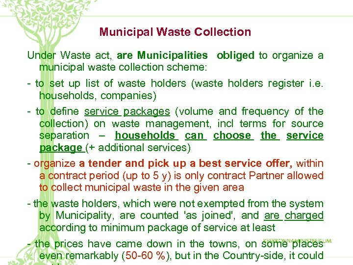 Municipal Waste Collection Under Waste act, are Municipalities obliged to organize a municipal waste