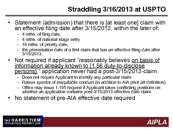 Straddling 3/16/2013 at USPTO • Statement (admission) that there is [at least one] claim