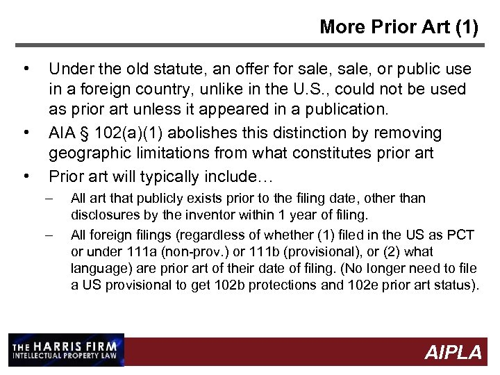More Prior Art (1) • • • Under the old statute, an offer for