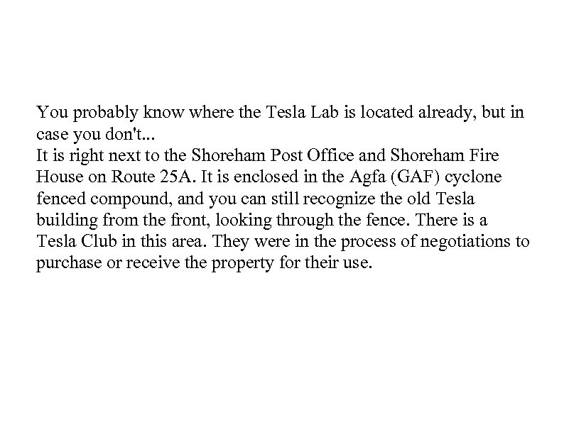 You probably know where the Tesla Lab is located already, but in case you