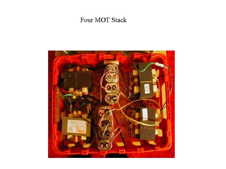 Four MOT Stack