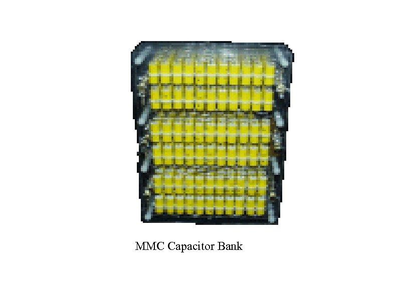 MMC Capacitor Bank
