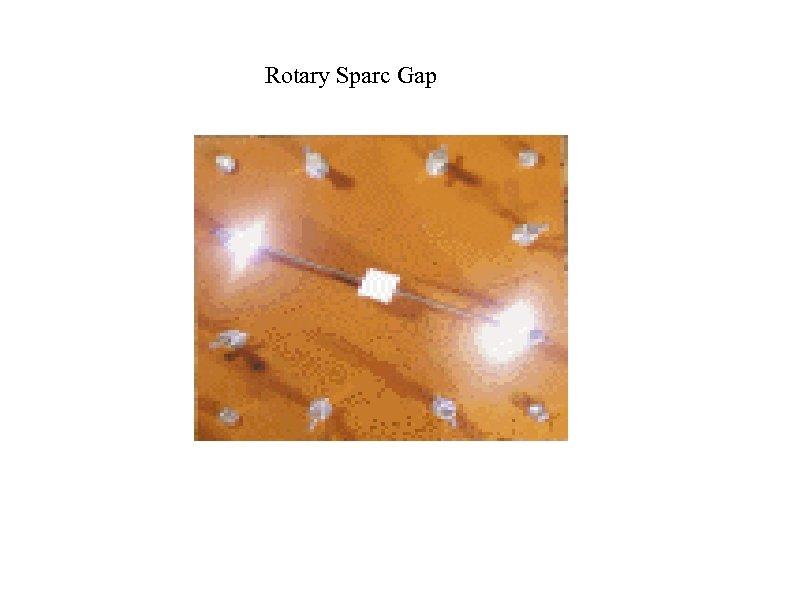 Rotary Sparc Gap