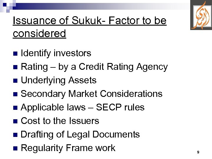 Issuance of Sukuk- Factor to be considered Identify investors n Rating – by a