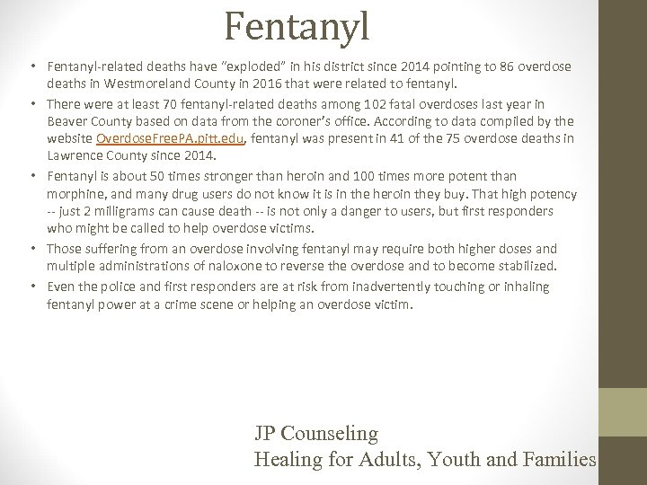 """Fentanyl • Fentanyl-related deaths have """"exploded"""" in his district since 2014 pointing to 86"""