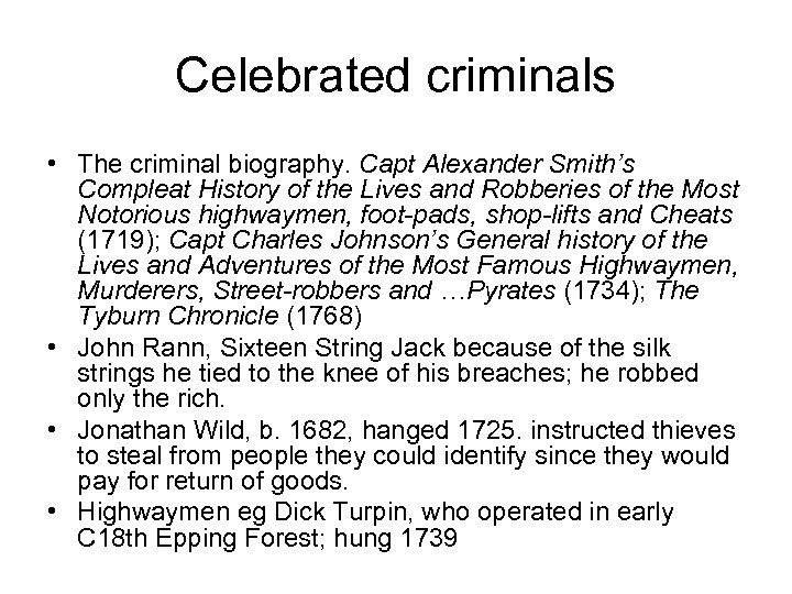 Celebrated criminals • The criminal biography. Capt Alexander Smith's Compleat History of the Lives