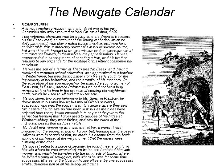 The Newgate Calendar • RICHARD TURPIN • A famous Highway Robber, who shot dead