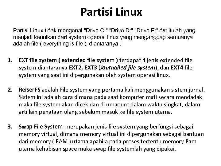 Partisi Linux tidak mengenal