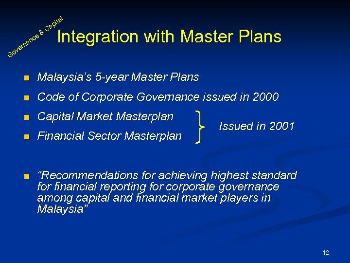 al an & ce rn ve C it ap Integration with Master Plans Go