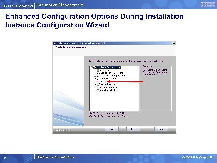 IDS 11. 50 ( Cheetah 2) Information Management Enhanced Configuration Options During Installation Instance