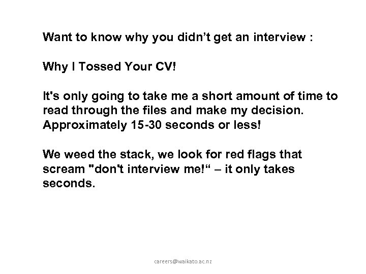 Want to know why you didn't get an interview : Why I Tossed Your