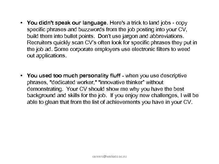 • You didn't speak our language. Here's a trick to land jobs -