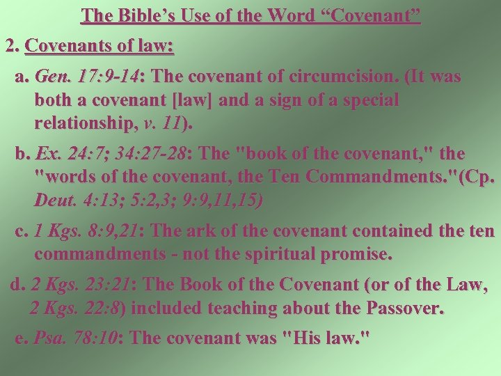 "The Bible's Use of the Word ""Covenant"" 2. Covenants of law: a. Gen. 17:"