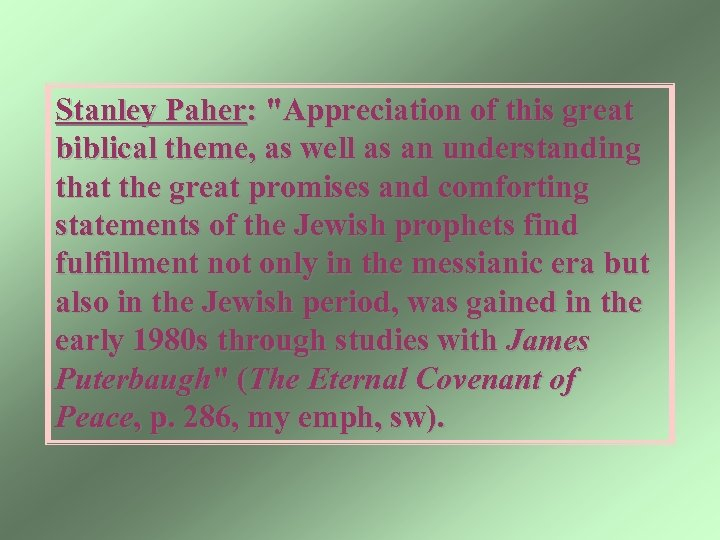 Stanley Paher: