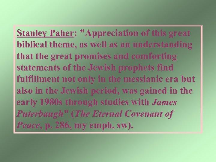 Stanley Paher: