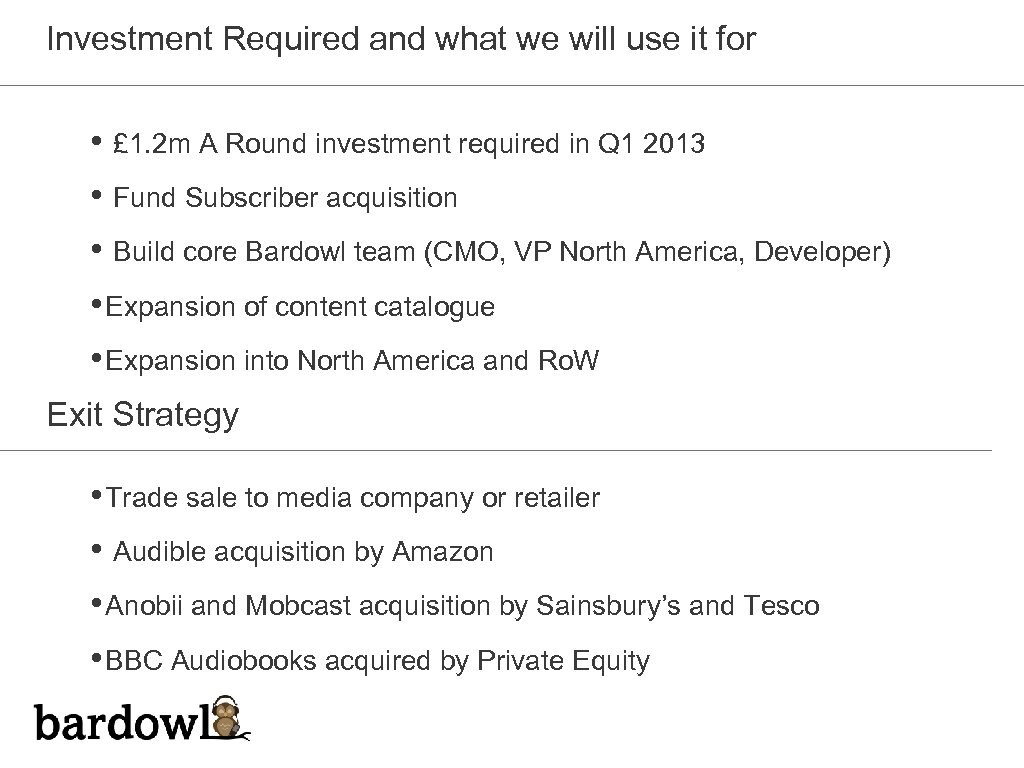 Investment Required and what we will use it for • £ 1. 2 m