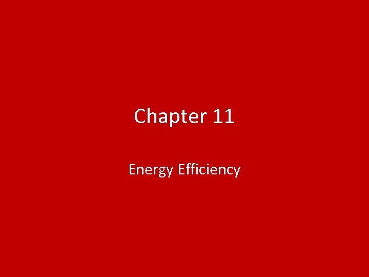 Chapter 11 Energy Efficiency