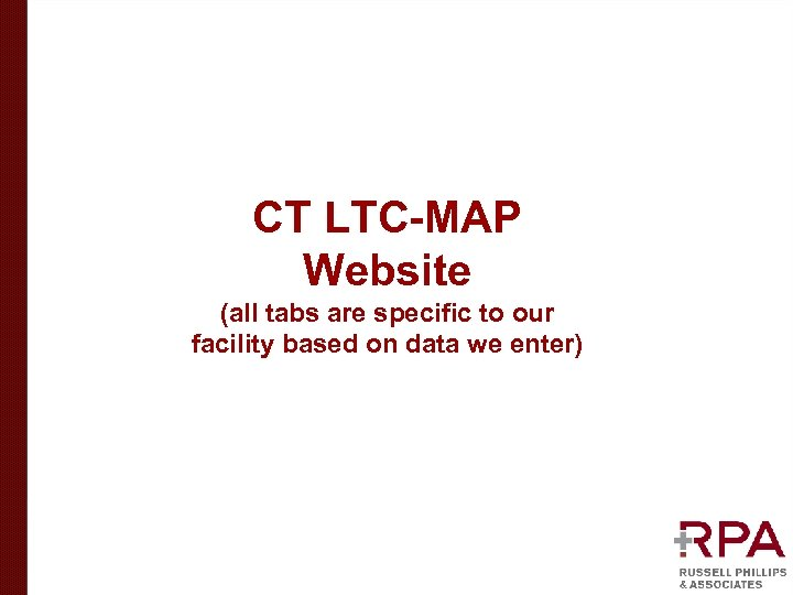 CT LTC-MAP Website (all tabs are specific to our facility based on data we