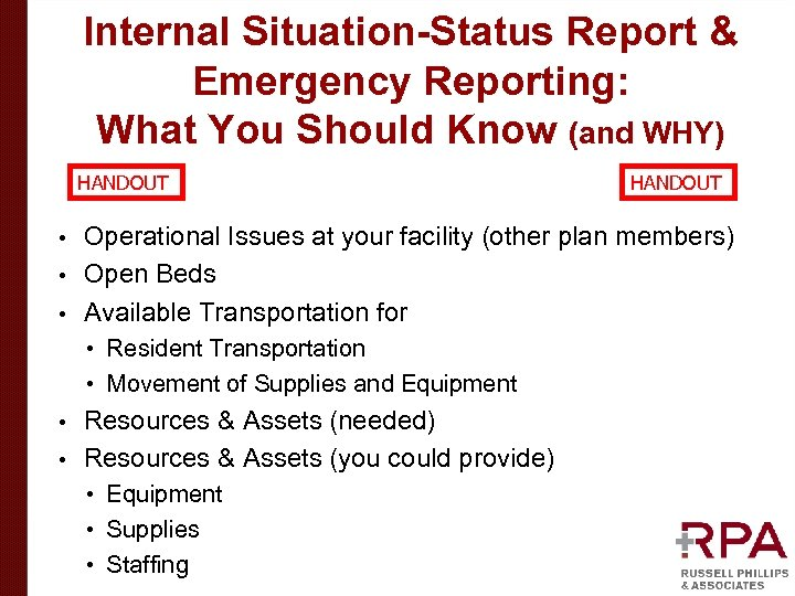 Internal Situation-Status Report & Emergency Reporting: What You Should Know (and WHY) HANDOUT Operational