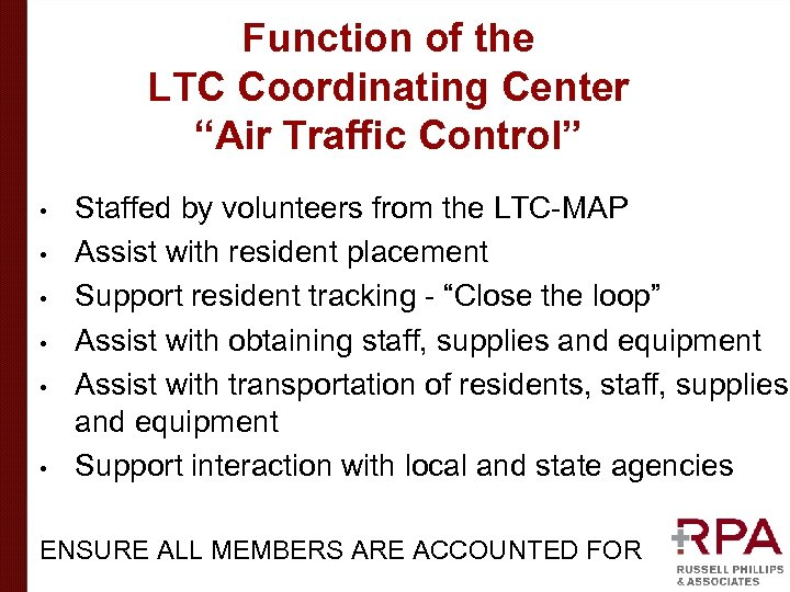 """Function of the LTC Coordinating Center """"Air Traffic Control"""" • • • Staffed by"""
