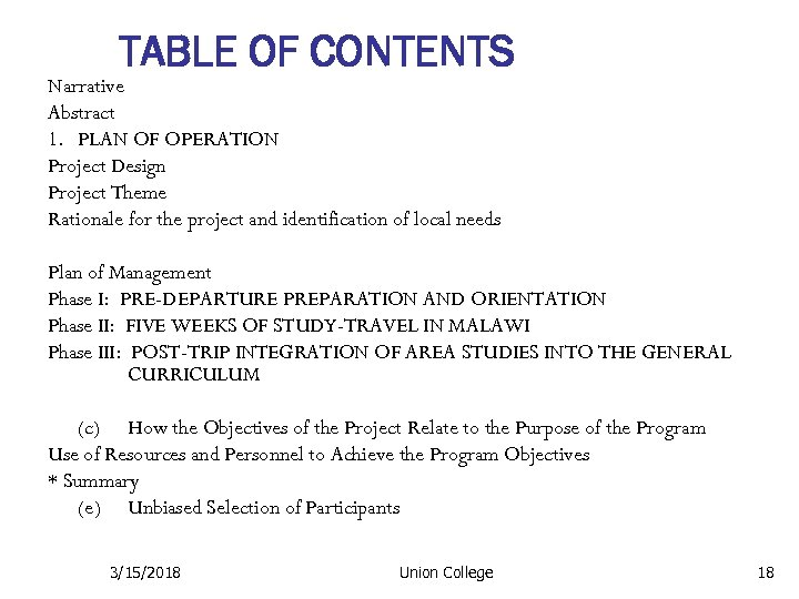 TABLE OF CONTENTS Narrative Abstract 1. PLAN OF OPERATION Project Design Project Theme Rationale