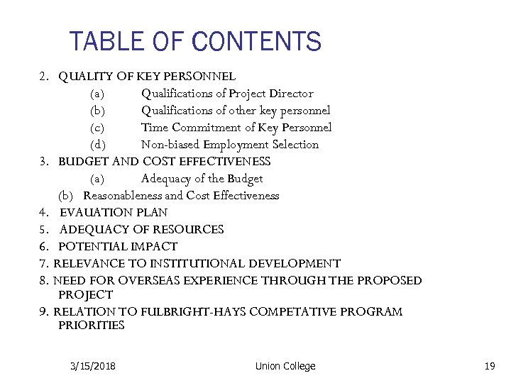 TABLE OF CONTENTS 2. QUALITY OF KEY PERSONNEL (a) Qualifications of Project Director (b)